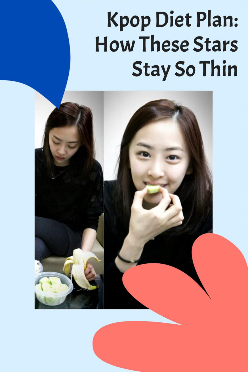 Kpop Diet Plan: How These Stars Stay So Thin