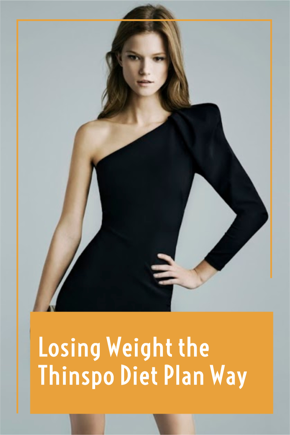 Losing Weight the Thinspo Diet Plan Way