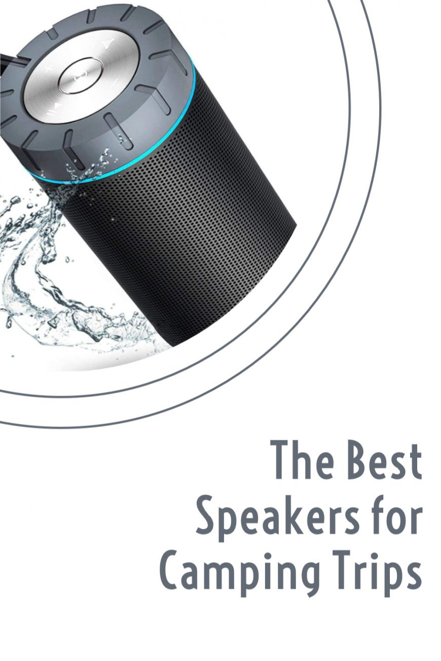 The Best Speakers for Camping Trips